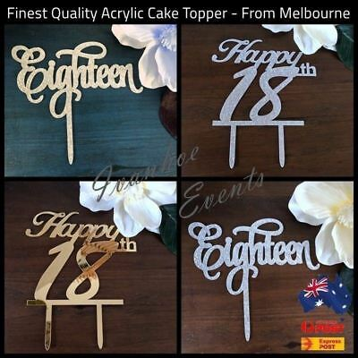 Happy 18th Eighteen Birthday Acrylic Cake Topper Gold & Silver Aus Stock