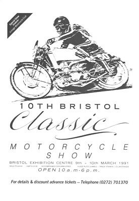 A Magazine Advertisement for the - 10th Bristol Classic Motorcycle Show 1991