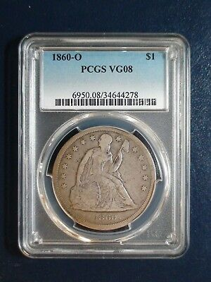 1860 O SEATED LIBERTY DOLLAR PCGS VG08 SILVER $1 Coin PRICED TO SELL NOW!