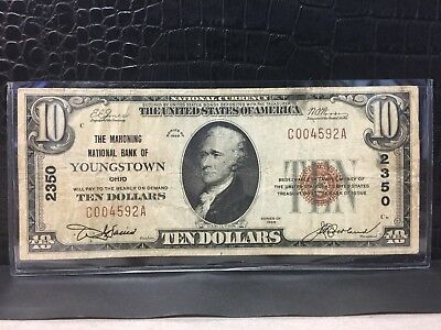 ~1929 Ten Dollar National Currency, Mahoning National Bank Youngstown Ohio #2350