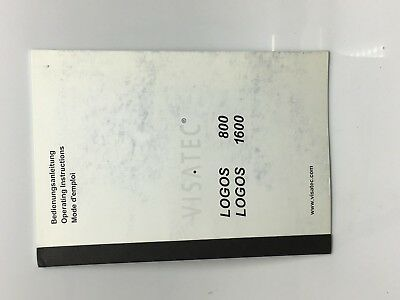 Visatec Logos 800 / 1600 Operating Manual