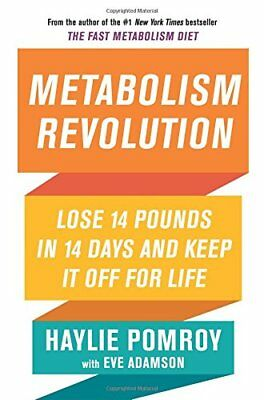 Metabolism Revolution: Lose 14 Pounds in 14 Days by Haylie Pomroy (Hardcover)