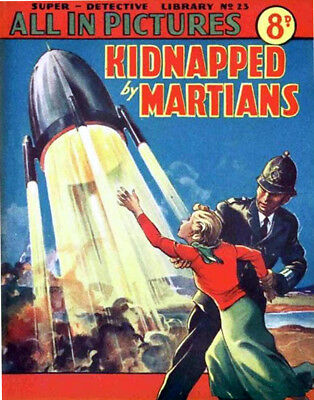 SUPER DETECTIVE LIBRARY No.23 - KIDNAPPED BY MARTIANS - Facsimile Comic