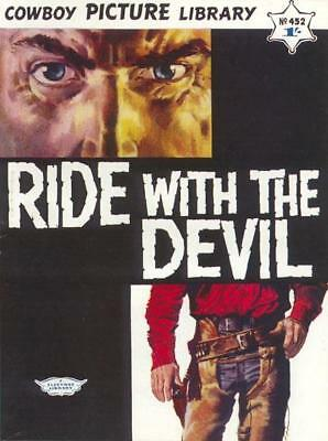 COWBOY PICTURE LIBRARY No.452 - RIDE WITH THE DEVIL - Facsimile Comic