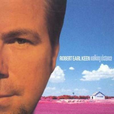 Robert Earl Keen : Walking Distance CD (1999)