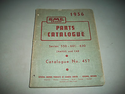 1956 GMC TRUCK SERIES 550-600-630 CHASSIS and CAB PARTS CATALOG  CMYSTORE4MORE