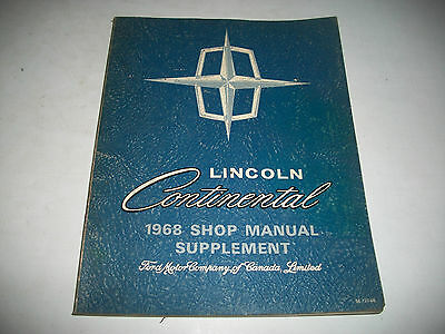 1968 Lincoln Continental Shop Repair Service Manual Supplement (Use With 67)