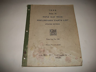 1939 Maple Leaf Trucks  Early Issue Chassis Parts List Catalog Series Series 16