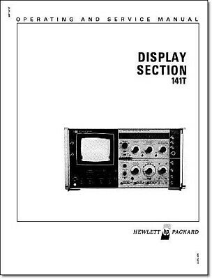 """HP 141T Display Section Service & Operation Manual: w/ 11""""X17"""" Foldouts"""