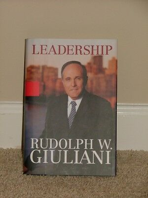 *Signed* - Rudy Giuliani LEADERSHIP (2002 First Edition) - 100% authentic