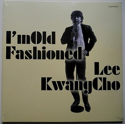 Lp Kr**lee Kwang Cho - I'm Old Fashioned (Audioguy Records '15 / Sealed)**26764