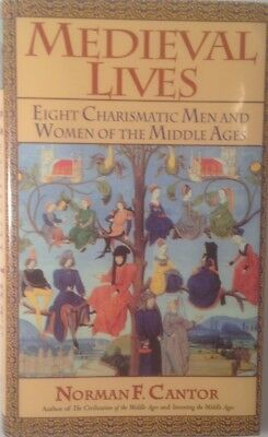 Medieval Lives Eight Charismatic Men by Norman F. Cantor First Ed 1994 Hardcover
