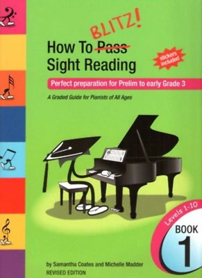 How To Blitz Sight Reading Book 1 - Perfect preparation for Prelim to early Grad