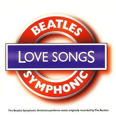 Beatles Symphonic Orchestra : Beatles Symphonic Love Songs CD