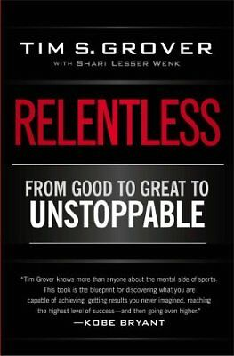 Relentless by Tim S. Grover New Paperback Book