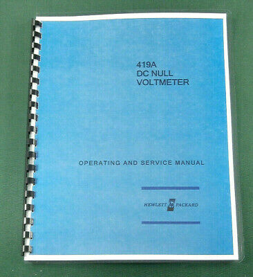 """HP 419A Service & Operation Manual: w/ 11""""X17"""" Foldouts & Protective Covers"""