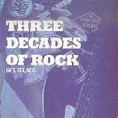 Various Artists : Three Decades of Rock (60s, 70s, 80s) CD