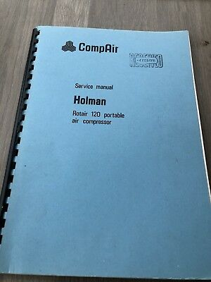 Compair Holman Rotair 120 Portable Air Compressor  1200Cfm  Service Manual Incv