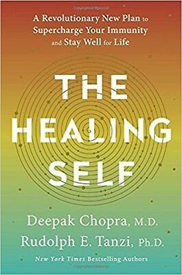 The Healing Self : A Revolutionary New Plan to Super Charge Your Immunity and St