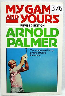 Arnold Palmer Signed My Game And Yours Softcover Golf Book Autographed