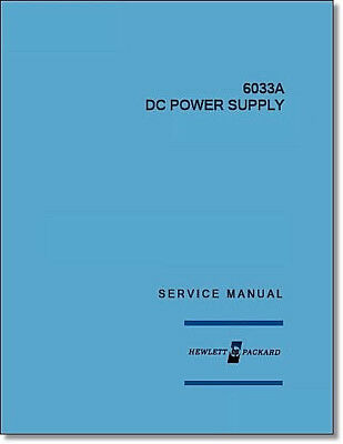 """HP 6033A Service Manual: w/11""""X17"""" Foldouts & Protective Covers"""