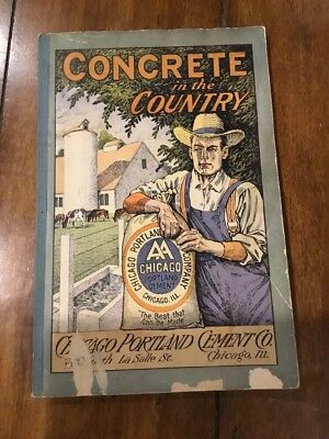"Chicago Portland Cement Co. ""Concrete In The Country Instruction Book Vintage"