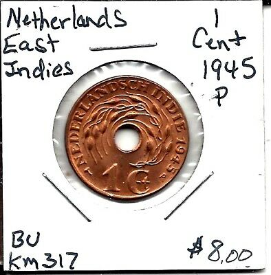 Netherlands East Indies KM 317 Cent 1945 P BU!!!