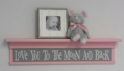 """Love You To The Moon And Back, Gray Sign, Baby Nursery 30"""" Light Pink Wall Shelf"""