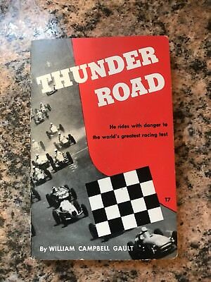 Thunder Road By William Campbell  Gault.        A TAB Club Book Third Edition