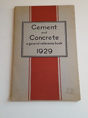 Vintage 1929 Cement and Concrete , General Reference Booklet  Portland Cement