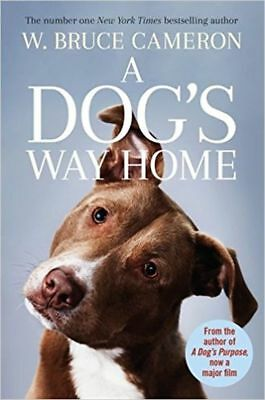 A DOG'S WAY HOME by W. BRUCE CAMERON (ENGLISH) - BOOK