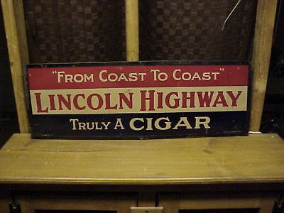 Very Rare Lincoln Highway Cigar Sign