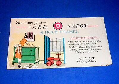 "Vintage Ink Blotter - ""Red Spot 4 Hour Enamel"" Paint A. J. Wade Moulton, Alabama"