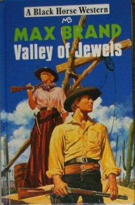 Valley of Jewels (Black Horse Western), Brand, Max, Very Good Book