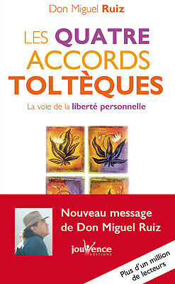 Les quatre accords toltèques — Miguel Ruiz Jouvence