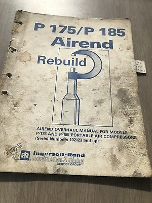 Ingersoll Rand Usa Built P175 Air Compressor Airend Rebuild Manual Inc Vat