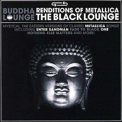 ~COVER ART MISSING~ Various Artists CD Buddha Lounge: Renditions of Metallica -