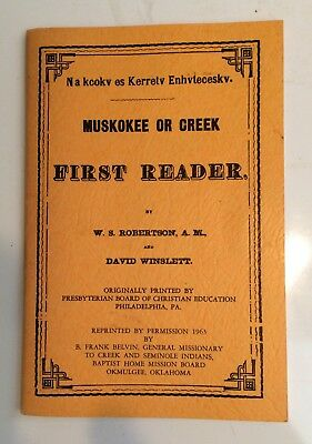 1972 Signed Book Muskokee Creek First Reader Native American Chief Dody Mcintosh
