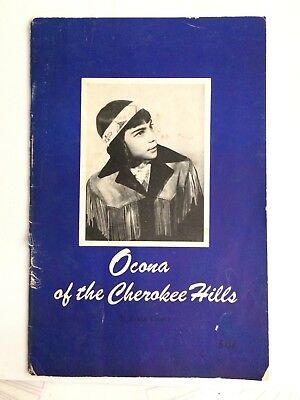Collectible Book: Ocona Of The Cherokee Hills Native American 1955 Vintage