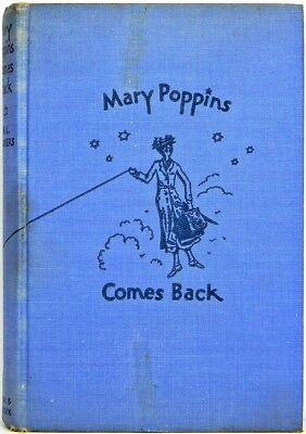 1936 MARY POPPINS COMES BACK vtg FIRST ED 3rd PRINTING Disney REYNAL & HITCHCOCK