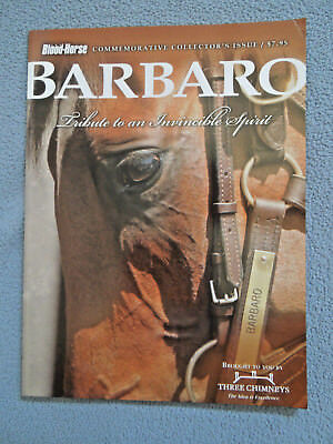 """2007 The Blood-Horse Magazine ~ Barbaro ~ """"a Tribute To An Invincible Spirit"""""""