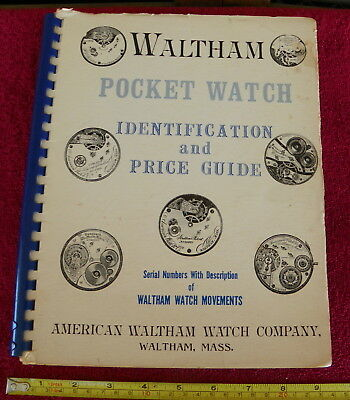 Roy Ehrhardt Waltham Watch Company Identification & Price Guide Serial Grades