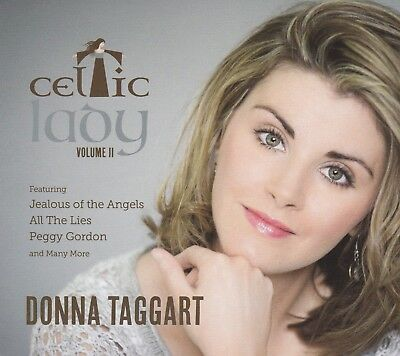 Donna Taggart - Celtic Lady Volume 2 | NEW SEALED CD (Jealous Of The Angels)