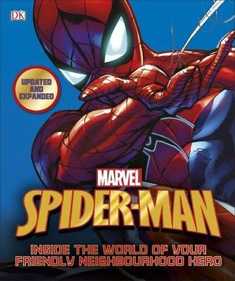 Spider-Man Inside the World of Your Friendly Neighbourho by DK New Hardback Book
