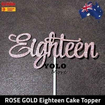 18th Eighteen ROSE GOLD Glitter Cake Topper Happy Birthday 18 Cake AUS