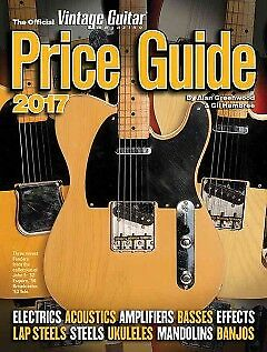 The Official Vintage Guitar Magazine Price Guide 2017 - NEW - 9781884883361 by G
