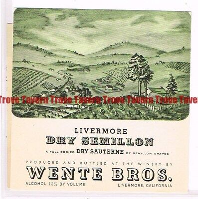 Unused 1940s CALIFORNIA Livermore Wente 21 BRANDS DRY SEMILLON SAUTERNE Wine