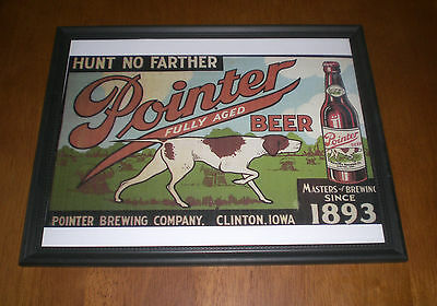 Pointer Beer Brewing Company Framed Color Ad Print - Hunt No Farther