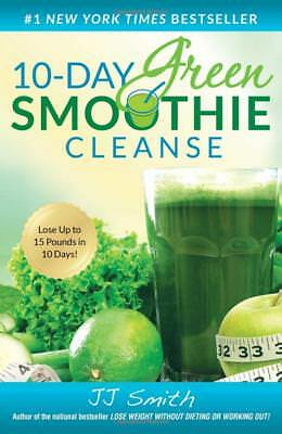 10-Day Green Smoothie Cleanse by JJ Smith [Detoxes & Cleanses] [Paperback] NEW