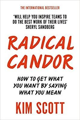 RADICAL CANDOR by KIM SCOTT (ENGLISH) - BOOK